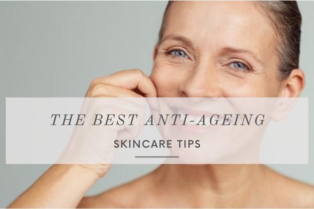 anti ageing skin care tips